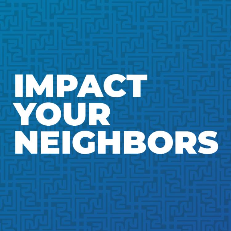 Impact Your Neighbors