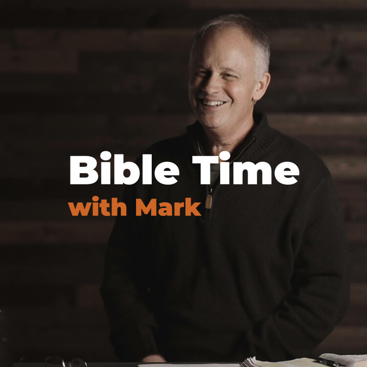 Bible Time with Mark