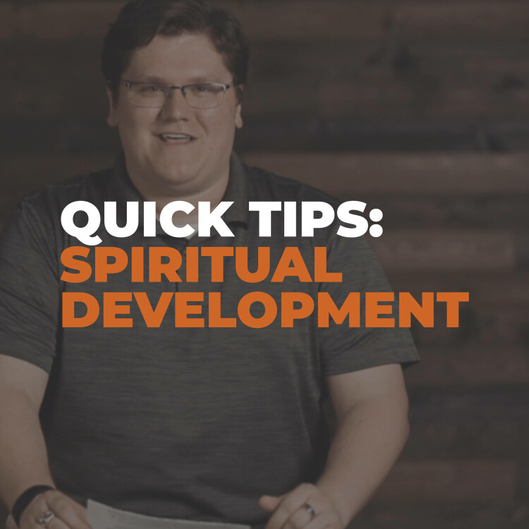 Quick Tips: Spiritual Development